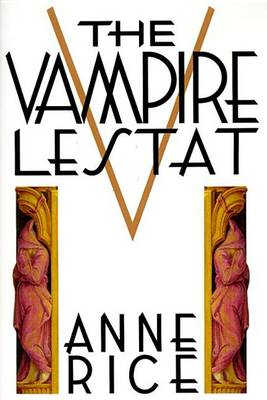 Chronicles of the Vampire Lestat by Anne Rice