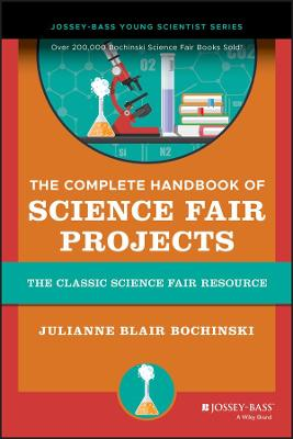 Complete Handbook of Science Fair Projects book