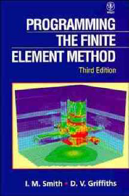Programming the Finite Element Method by I. M. Smith