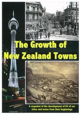 The Growth of New Zealand Towns by