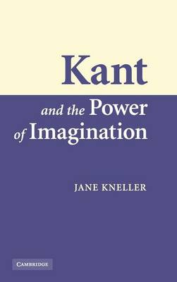 Kant and the Power of Imagination book