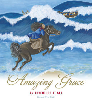 Amazing Grace by Stephanie Owen Reeder