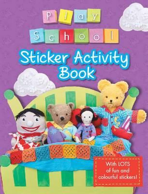 Play School Sticker Activity Book by Play School