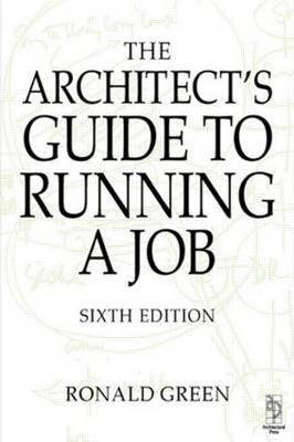 Architect's Guide to Running a Job book