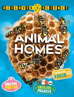 Discover Science: Animal Homes by Angela Wilkes