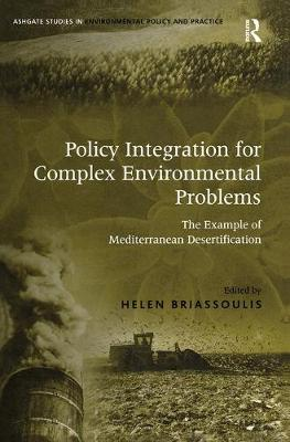 Policy Integration for Complex Environmental Problems by Helen Briassoulis