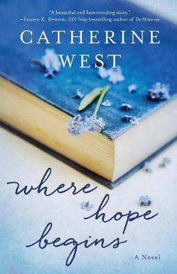 Where Hope Begins by Catherine West