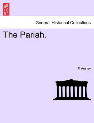 The Pariah. by F Anstey