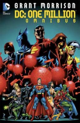 DC Comics One Million Omnibus DC Comics One Million Omnibus HC One Million Omnibus by Grant Morrison