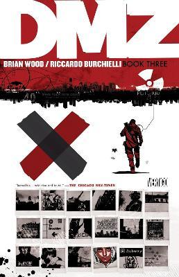 DMZ TP Book Three by Riccardo Burchielli