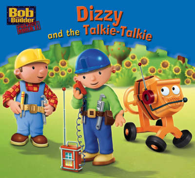 Dizzy and the Talkie-talkie by Craig Cameron