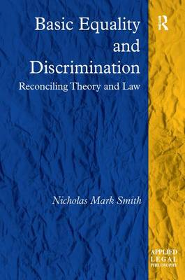 Basic Equality and Discrimination by Nicholas Mark Smith