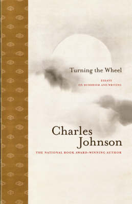 Turning the Wheel by Charles Johnson