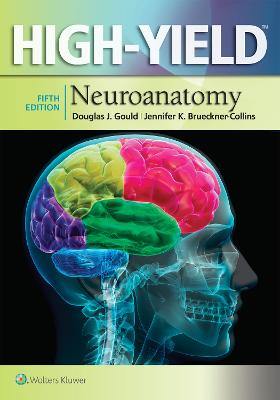 High-Yield (TM) Neuroanatomy by Gould