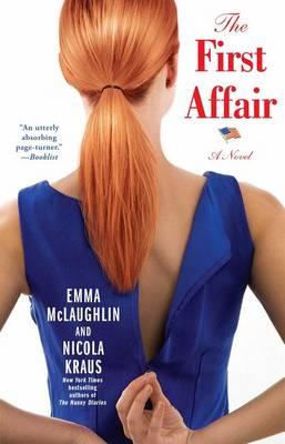 The First Affair by Emma McLaughlin
