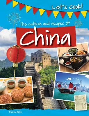 The Culture and Recipes of China book