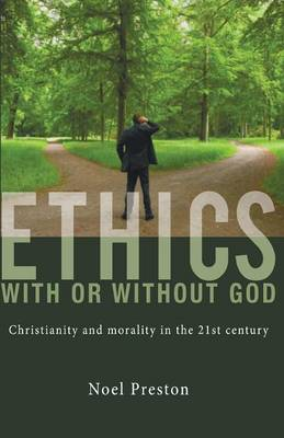 Ethics with or Without God book