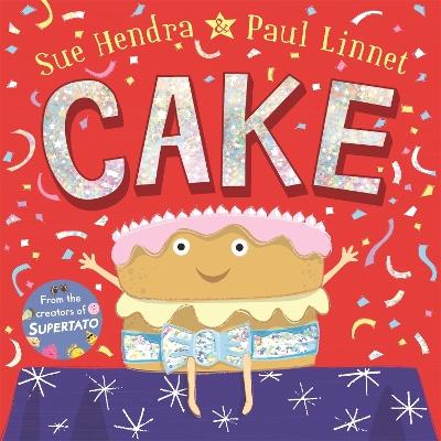 Cake by Sue Hendra