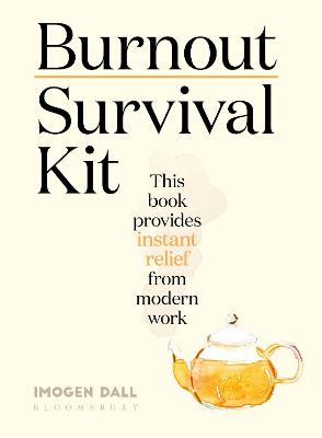 Burnout Survival Kit: Instant relief from modern work book
