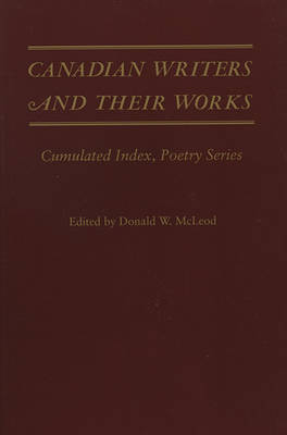 Canadian Writers and Their Works by etc.