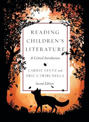 Reading Children's Literature: A Critical Introduction by Carrie Hintz