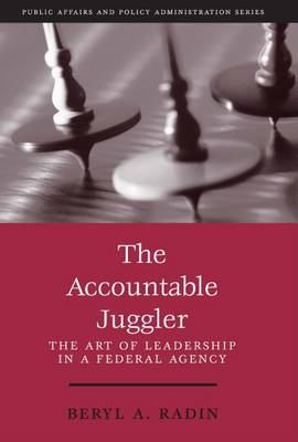 Accountable Juggler by Beryl A. Radin