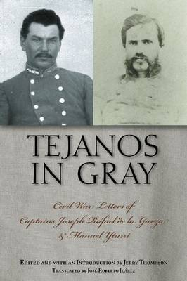 Tejanos in Gray by Jerry Thompson