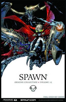 Spawn: Origins Volume 12 by Todd McFarlane