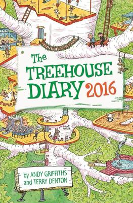 The 65-Storey Treehouse: 2016 Diary by Andy Griffiths