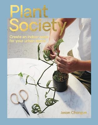 Plant Society by Jason Chongue