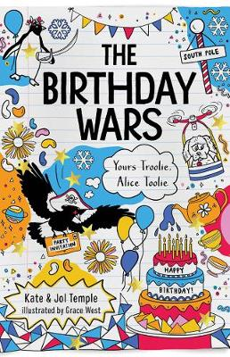 The Birthday Wars: Yours Troolie, Alice Toolie 2 by Jol Temple