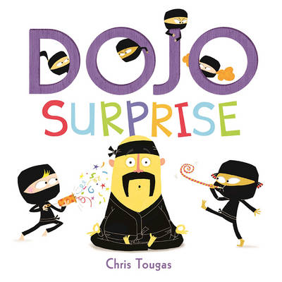 Dojo Surprise by ,Chris Tougas