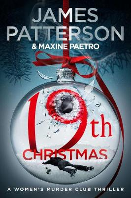 19th Christmas: the no. 1 Sunday Times bestseller (Women's Murder Club 19) by James Patterson