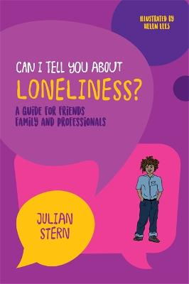 Can I tell you about Loneliness? by Julian Stern