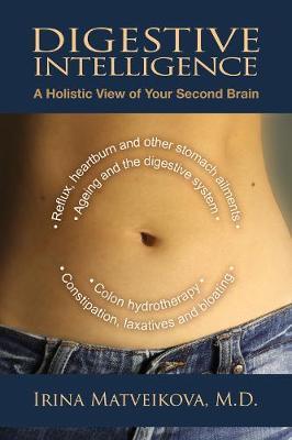Digestive Intelligence by Irina Matveikova