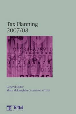 Tax Planning: 2007-2008 book