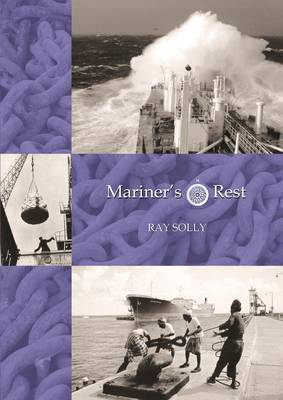 Mariner's Rest by Dr. Raymond Solly