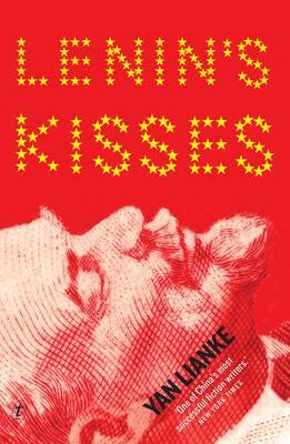 Lenin's Kisses by Yan Lianke