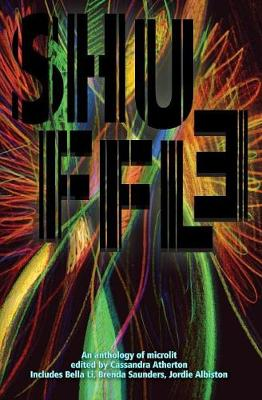 Shuffle: An Anthology of Microlit by Cassandra Atherton