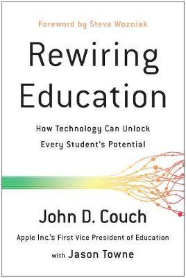 Rewiring Education by John Couch