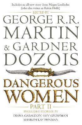 Dangerous Women Part 2 by George R. R. Martin