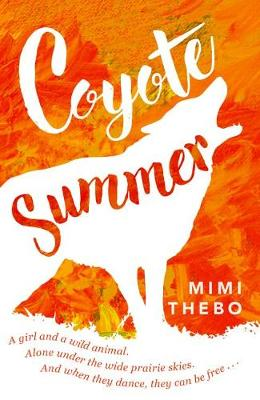 Coyote Summer by Mimi Thebo