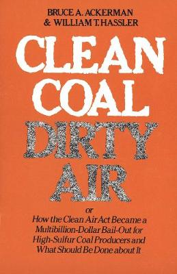 Clean Coal/Dirty Air by Bruce Ackerman