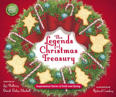 The Legends of Christmas Treasury by Dandi Daley Mackall