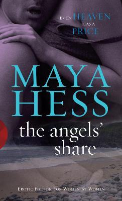 Angels' Share by Maya Hess