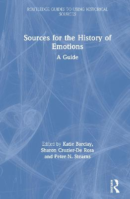 Sources for the History of Emotions: A Guide book