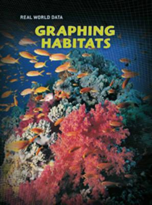 Graphing Habitats by Sarah Medina