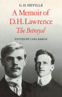 A Memoir of D. H. Lawrence by Carl Baron