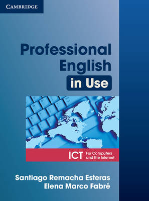 Professional English in Use ICT Student's Book book