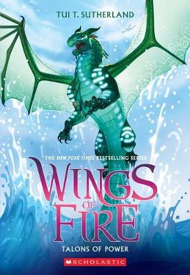 Talons of Power (Wings of Fire, Book 9) by Tui,T Sutherland